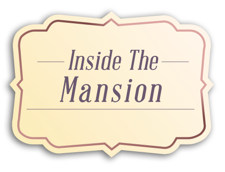inside the Mansion_tag