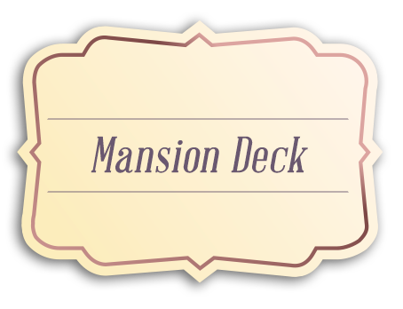 mansion deck_tag